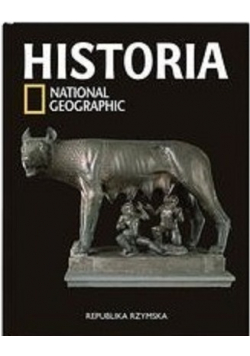 Historia National Geographic tom 10 Republika Rzymska Nowa