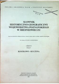Słownik historyczno -  geograficzny województwa poznańskiego w średniowieczu część 2 zeszyt 3