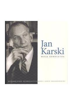 Jan Karski. Misja kompletna