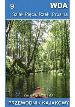 Wda, Szlak Pięciu Rzek, Prusina