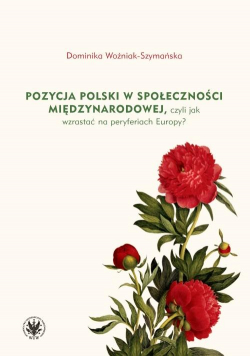 Pozycja Polski w społeczności międzynarodowej..