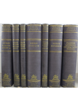 Wielka historia powszechna 7 tomów ok 1935 r.