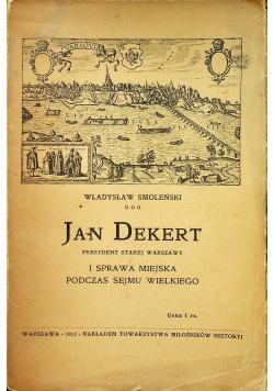 Jan Dekert prezydent starej Warszawy 1912 r