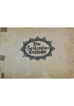 Die Heilands Geshcichte 1922 r.