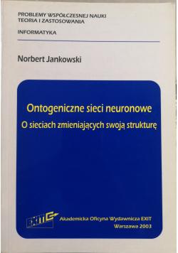 Ontogeniczne sieci neuronowe, O sieciach zmieniających swoją strukturę