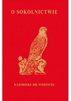 O Sokolnictwie i ptakach myśliwskich
