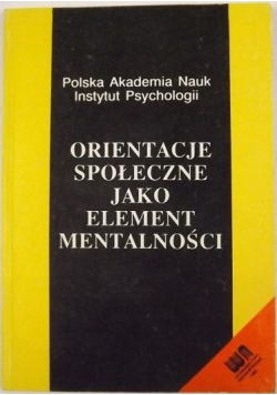 Orientacja społeczna jako element mentalności