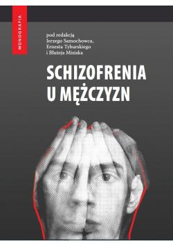 Schizofrenia u mężczyzn