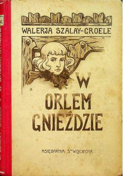 W Orlem Gnieździe 1927 r.
