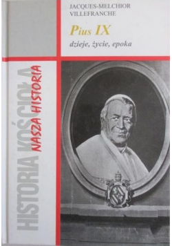 Historia Kościoła Nasza Historia Pius IX