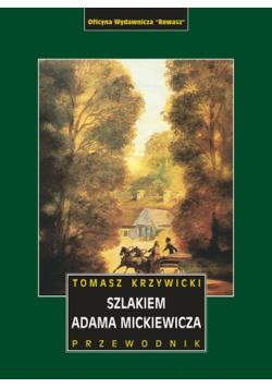 Szlakiem Adama Mickiewicza