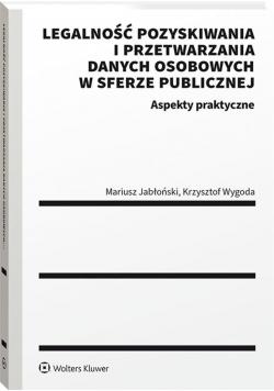Legalność pozyskiwania i przetwarzania danych..