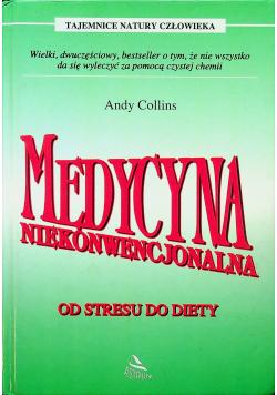 Medycyna niekonwencjonalna od stresu do diety
