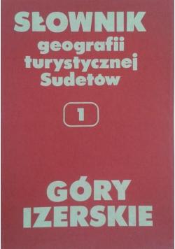 Słownik geografii turystycznej Sudetów,Tom 1