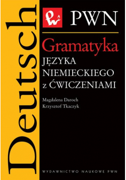 Gramatyka języka niemieckiego z ćwiczeniami