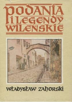 Podania legendy wileńskie