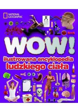 WOW Ilustrowana encyklopedia ludzkiego ciała