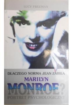 Dlaczego Norma Jean zabiła Marilyn Monroe