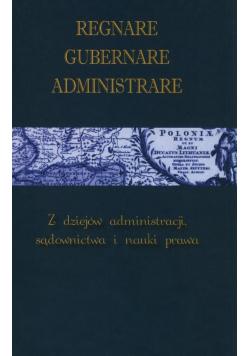 Regnare Gubernare Administrare