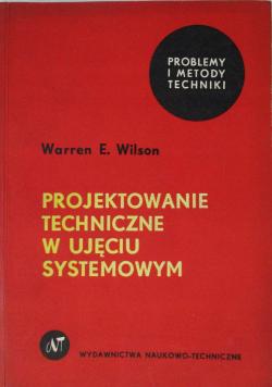 Projektowanie techniczne w ujęciu systemowym