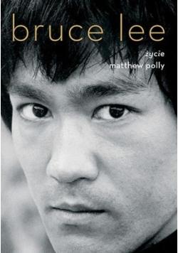 Bruce Lee Życie