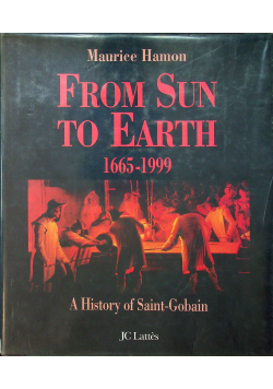 From Sun to Earth 1665 - 1999