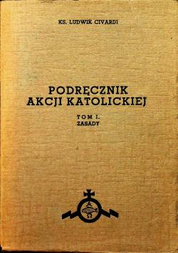 Podręcznik Akcji Katolickiej tom I 1939 r