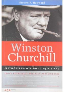 Winston Churchill Przywództwo wybitnego męża stanu