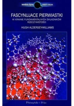 Fascynujące pierwiastki w krainie fundamentalnych składników rzeczywistości