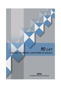 90 lat służby ochrony zabytków w Polsce