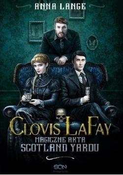 Clovis LaFay Magiczne akta Scotland Yardu