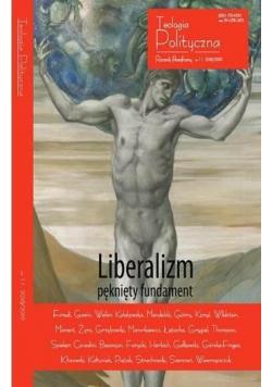 Teologia Polityczna nr 11 Liberalizm pęknięty...