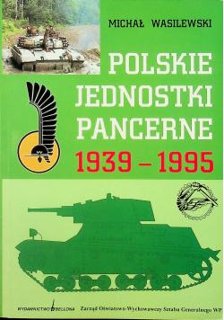 Polskie jednostki pancerne 1939 - 1995
