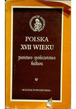 Polska XVII wieku Państwo społeczeństwo kultura wydanie I