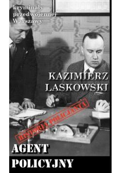 Kryminały przedwojennej Warszawy Agent policyjny