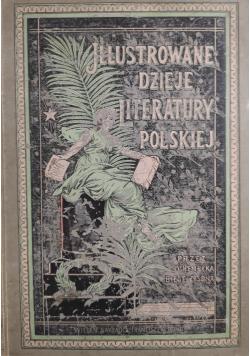 Ilustrowane dzieje literatury polskiej Tom I, 1898 r.