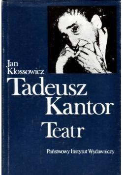 Tadeusz Kantor Teatr