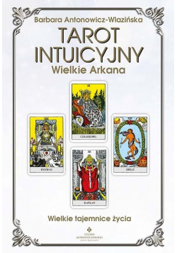 Tarot intuicyjny Wielkie Arkana