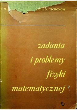 Zadania i problemy fizyki matematycznej