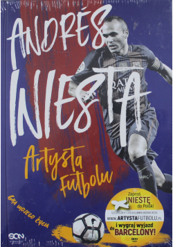 Andres Iniesta artysta futbolu Nowa