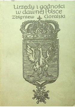 Urzędy i godności w dawnej Polsce