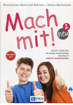 Mach Mit Neu 2 Zeszyt ćwiczeń do języka niemieckiego dla klasy V Wersja rozszerzona
