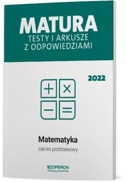 Matura 2022 Matematyka.Testy i arkusze ZP
