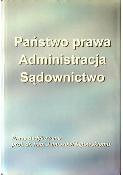 Państwo prawa administracja sądownictwo