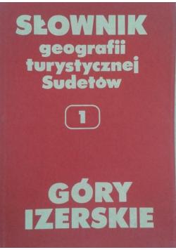Słownik geografii turystycznej Sudetów Tom 1
