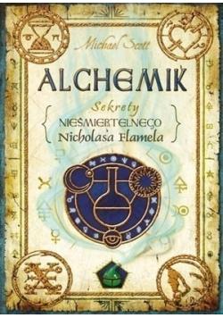 Alchemik Sekrety nieśmiertelnego Nicholasa Flamela