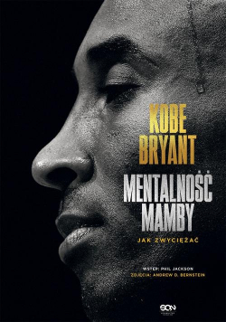 Kobe Bryant Mentalność Mamby