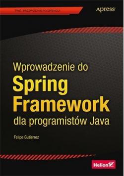 Wprowadzenie do Spring Framework dla programistów