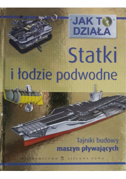 Jak to działa Statki i łodzie podwodne