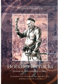 Bohater literacki powieści stanisławowskiej